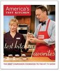 Test Kitchen Favorites: The 2007 Companion Cookbook To The Hit TV Show