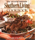 The All-New Ultimate Southern Living Cookbook: Over 1,250 of Our Best Recipes