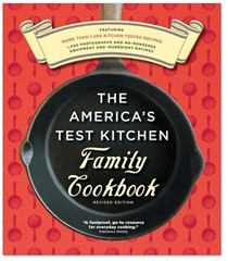 The America's Test Kitchen Family Cookbook, Revised Edition: A Best Recipe Classic