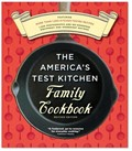 The America&#39;s Test Kitchen Family Cookbook, Revised Edition: A Best Recipe Classic