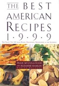 The Best American Recipes 1999: The Year's Top Picks from Books, Magazine, Newspapers and the Internet