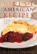 The Best American Recipes 2002-2003: The Year's Top Picks From Books, Magazines, Newspapers and the Internet