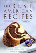 The Best American Recipes 2004-2005: The Year's Top Picks from Books, Magazines, Newspapers, and the Internet