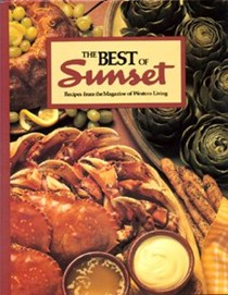 The Best of Sunset: Recipes from the Magazine of Western Living