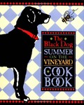 The Black Dog: Summer on the Vineyard Cookbook