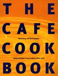 The Cafe Cookbook: Italian Recipes from London's River Cafe