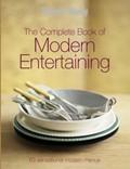 The Complete Book of Modern Entertaining: 63 Sensational Modern Menus