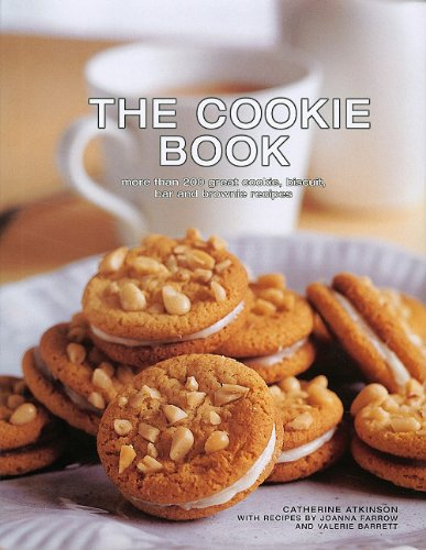 The Cookie Book: More Than 200 Great Cookie, Biscuit, Bar and Brownie Recipes