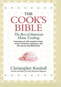 The Cook&#39;s Bible: The Best of American Home Cooking