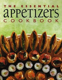 The Essential Appetizers Cookbook