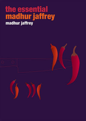 The Essential Madhur Jaffrey