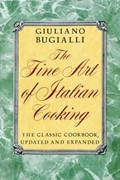 The Fine Art of Italian Cooking: The Classic Cookbook, Updated & Expanded