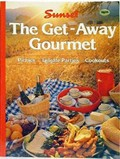 The Get-Away Gourmet: Picnics, Tailgate Parties, Cookouts
