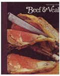 The Good Cook: Beef & Veal