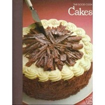 The Good Cook: Cakes