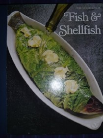 The Good Cook: Fish and Shellfish