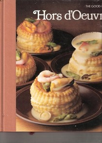 The Good Cook: Hors d'Oeuvre