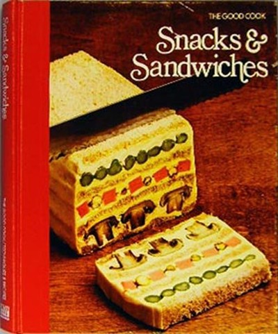 The Good Cook: Snacks &amp; Sandwiches