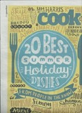 The Guardian Cook supplement, August 2, 2014: 20 Best Summer Holiday Dishes