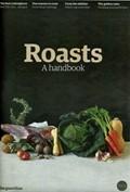 The Guardian Cook supplement, October 17, 2015: Roasts, A Handbook