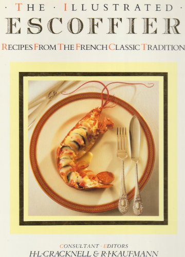 The illustrated escoffier recipes from the french classic for Auguste escoffier ma cuisine