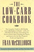The Low-Carb Cookbook: The Complete Guide to the Healthy Low-Carbohydrate Lifestyle