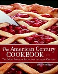The New American Century: The Most Popular Recipes of The 20th Century