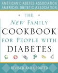 The New Family Cookbook for People with Diabetes: Revised and Updated