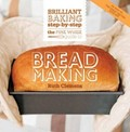 The Pink Whisk Guide to Bread Making: Brilliant Basics Step-By-Step