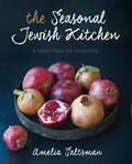 The Seasonal Jewish Kitchen: A Fresh Take on Tradition