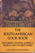 The South American Cook Book