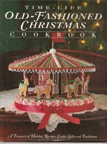 The Time-Life Old Fashioned Christmas Cookbook