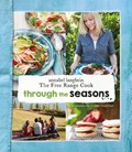 Through the Seasons: Annabel Langbein the Free Range Cook