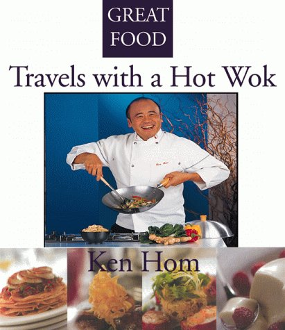 Travels with a Hot Wok