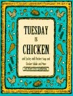 Tuesday Is Chicken