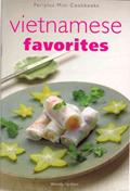 Vietnamese Favorites (Periplus Mini Cookbooks)
