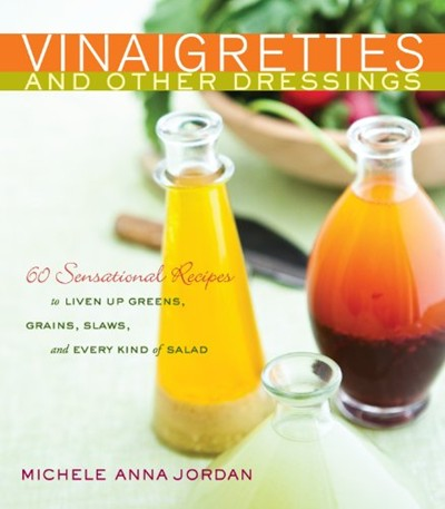 Vinaigrettes and other dressings