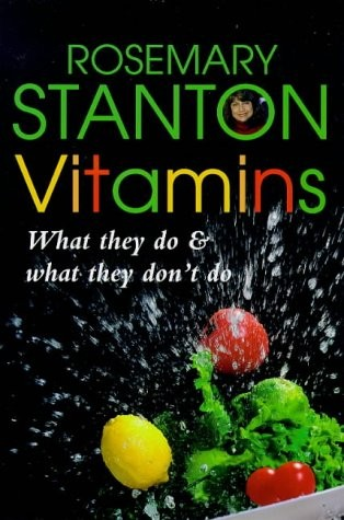 Vitamins: What They Do and What They Don't Do (Health & nutrition)