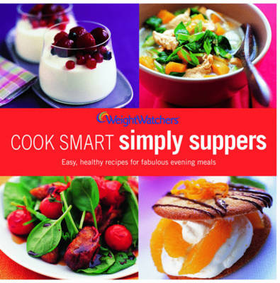 Weight Watchers Cook Smart Simply Suppers