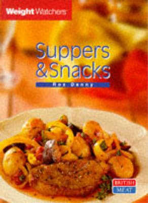Weight Watchers: Suppers and Snacks