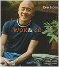 Wok & Co: The Very Best of Ken Hom