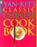 Yan-Kit's Classic Chinese Cookbook